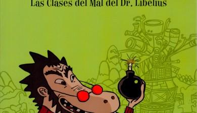 LAS CLASES DEL MAL DEL DR. LIBELIUS (Alfaguara 2009)