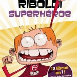 Yo_Elvis_Riboldi_superheroe___Yo_Elvis_Riboldi_Emma_Foster_su-Bidari_Bono-9788424647889